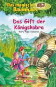 Loewe Das magische Baumhaus - Das Gift der Königskobra, Band 43