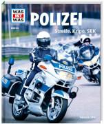 Tessloff WAS IST WAS Band 120 Polizei. Streife, Kripo, SEK