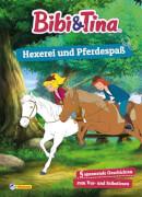 Bibi und Tina: Hexerei und Pferdespaß: 5 spannende Geschichten zum Vor- und Selberlesen (Bibi & Tina), ab 4 - 7 Jahre