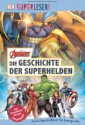 SUPERLESER! MARVEL Avengers Die Geschichte der Superhelden. Für Kinder ab 8 Jahre