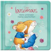 Leo Lausemaus meine schönsten Mama-Geschichten